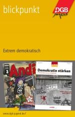 Blickpunkt Extrem demokratisch